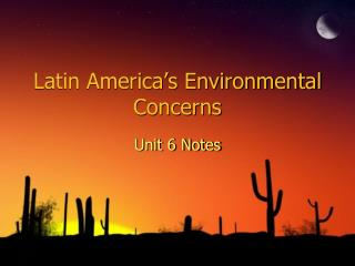 Latin America s Environmental Concerns