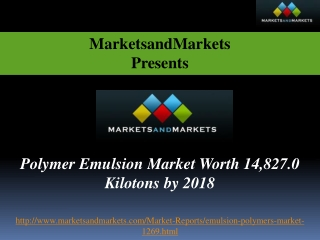 Polymer Emulsion Market worth 14,827.0 Kilotons by 2018