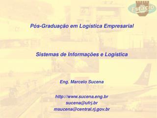 P s-Gradua  o em Log stica Empresarial