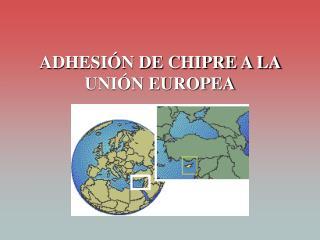adhesi n de chipre a la uni n europea