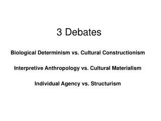 3 Debates