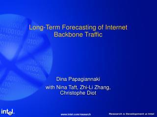 Long-Term Forecasting of Internet Backbone Traffic