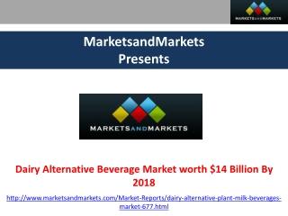 Dairy Alternative Market Forecasts by 2018