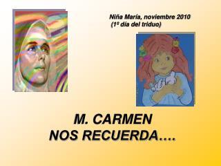 M. CARMEN  NOS RECUERDA .