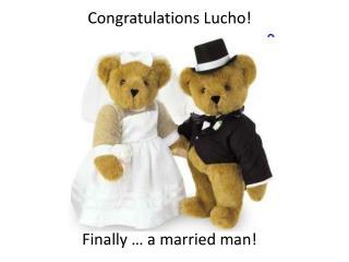 Congratulations Lucho