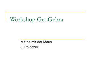 Workshop GeoGebra