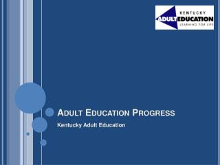 Adult Education Progress