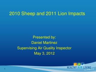 2010 Sheep and 2011 Lion Impacts