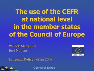 Waldek Martyniuk  Jos  Noijons  Language Policy Forum 2007