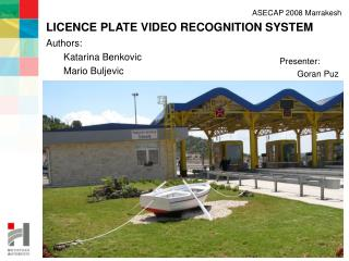 LICENCE PLATE VIDEO RECOGNITION SYSTEM