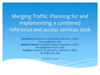 Merging Traffic: Planning for and implementing a combined reference and access services desk