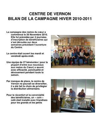 CENTRE DE VERNON BILAN DE LA CAMPAGNE HIVER 2010-2011