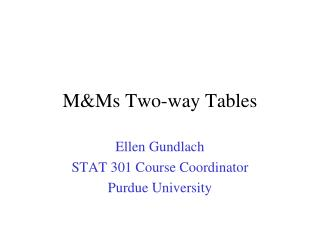 MMs Two-way Tables
