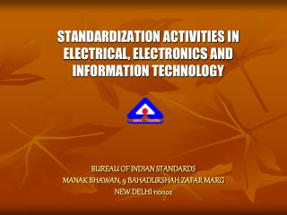 ELECTROTECHNICAL DIVISION COUNCIL ETDC               BUREAU OF INDIAN STANDARDS  MANAK BHAWAN, 9 BAHADURSHAH ZAFAR MARG