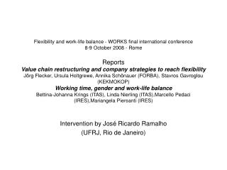 Flexibility and work-life balance - WORKS final international conference  8-9 October 2008 - Rome   Reports  Value chain