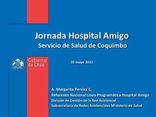 Jornada Hospital Amigo  Servicio de Salud de Coquimbo  20 mayo 2011