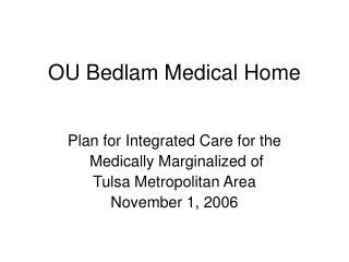 OU Bedlam Medical Home