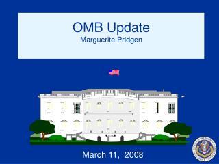 OMB Update Marguerite Pridgen