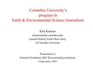Columbia University s program in  Earth  Environmental Science Journalism