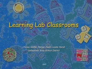 Learning Lab Classrooms