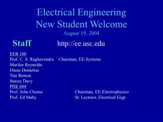 Electrical Engineering New Student Welcome August 19, 2004
