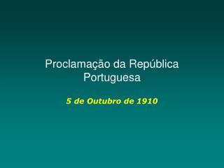Proclama  o da Rep blica Portuguesa