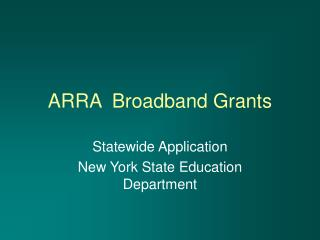 ARRA  Broadband Grants