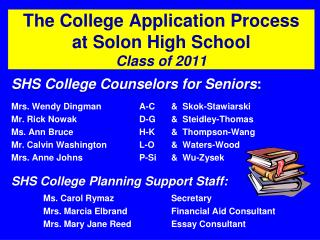 The College Application Process at Solon High School Class of 2011