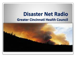 Disaster Net Radio Greater Cincinnati Health Council