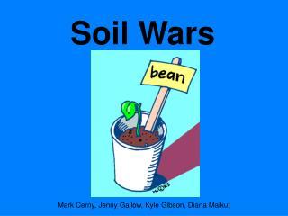 Soil Wars