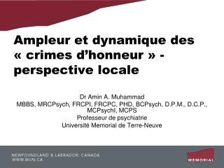 Ampleur et dynamique des   crimes d honneur   - perspective locale