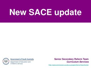 New SACE update