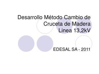 Desarrollo M todo Cambio de Cruceta de Madera Linea 13,2kV