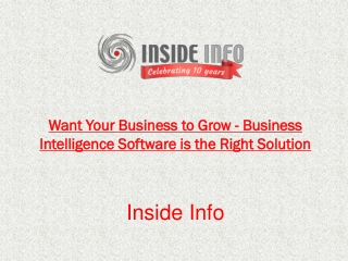 Want Your Business to Grow - Business Intelligence Software