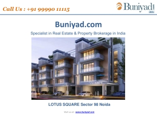Lotus Square Sector 98 Noida