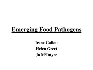 Emerging Food Pathogens