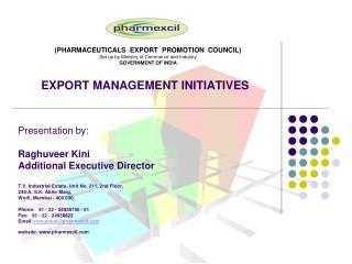 EXPORT MANAGEMENT INITIATIVES