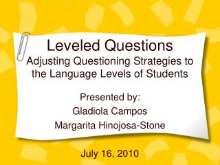 Leveled Questions Adjusting Questioning Strategies to the Language Levels of Students