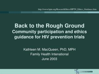 Back to the Rough Ground Community participation and ethics guidance for HIV prevention trials
