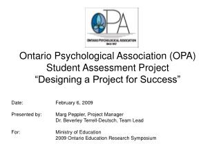Ontario Psychological Association OPA Student Assessment Project  Designing a Project for Success