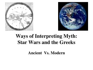 Ways of Interpreting Myth: Star Wars and the Greeks