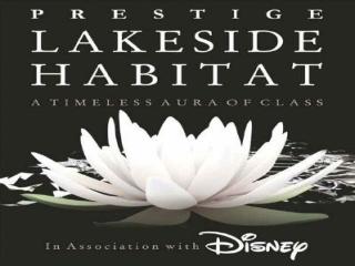 Prestige Lakeside Habitat Bangalore-09999684955