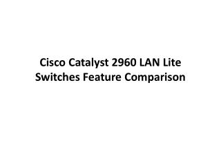 Cisco Catalyst 2960 LAN Lite Switches Feature Comparison