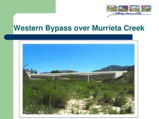 Western Bypass over Murrieta Creek