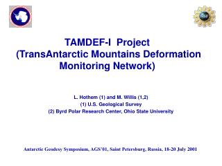 TAMDEF-I  Project  TransAntarctic Mountains Deformation Monitoring Network