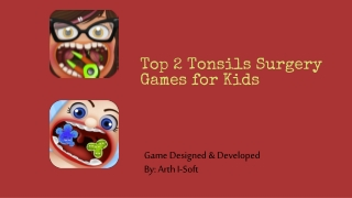 Top 2 Tonsils Surgery Games for Kids