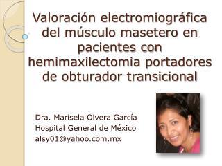 Valoraci n electromiogr fica  del m sculo masetero en pacientes con hemimaxilectomia portadores de obturador transiciona