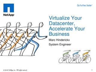 Virtualize Your Datacenter, Accelerate Your Business