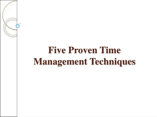Five Proven Time Management Techniques