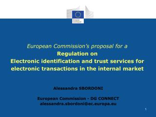 European Commission s proposal for a  Regulation on Electronic identification and trust services for electronic transact